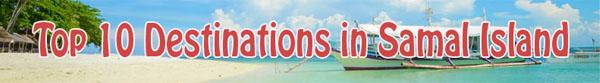 Top 10 Tourist Spots in samal